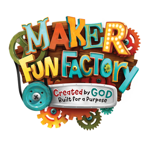Maker Fun Factory - Created by God, Built for a Purpose