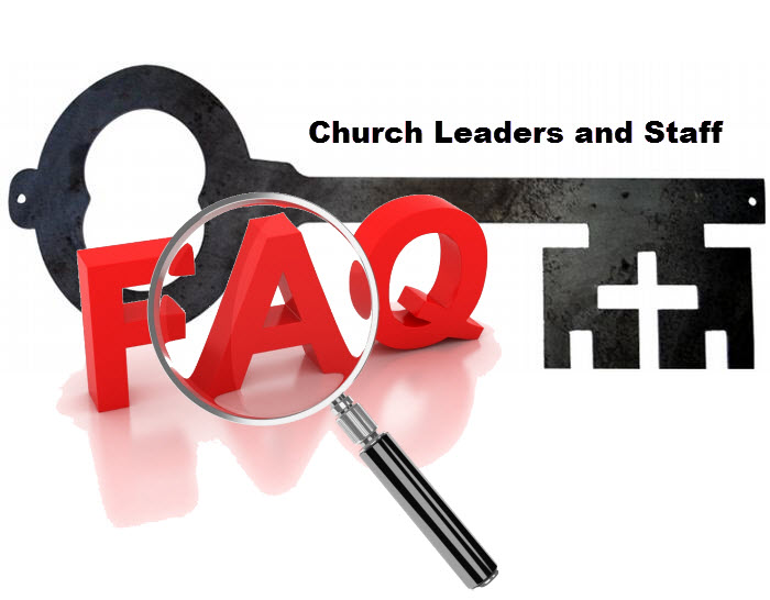 church leaders and staff frequently asked questions