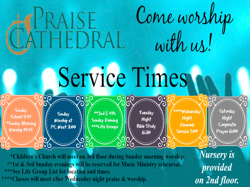 Praise Cathedral Church of God - Service Schedule