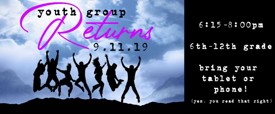 Youth Group Returns 9/11, 6:15-8:00pm