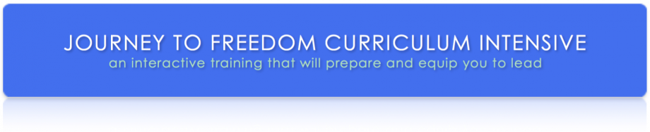 Journey to Freedom Curriculum Intensive